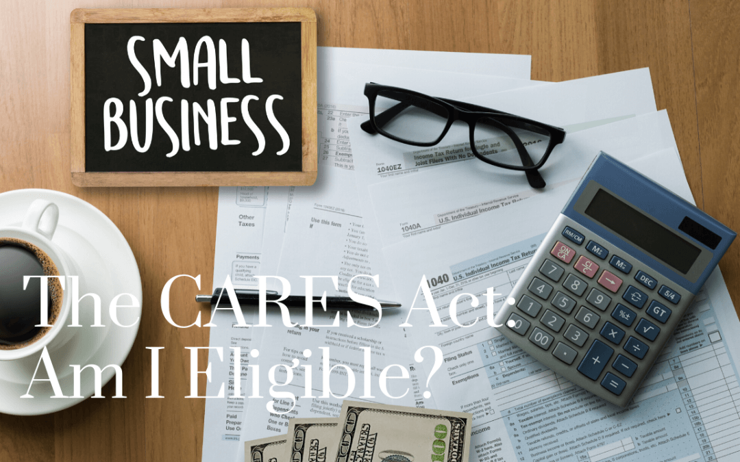 The CARES Act: Am I eligible?