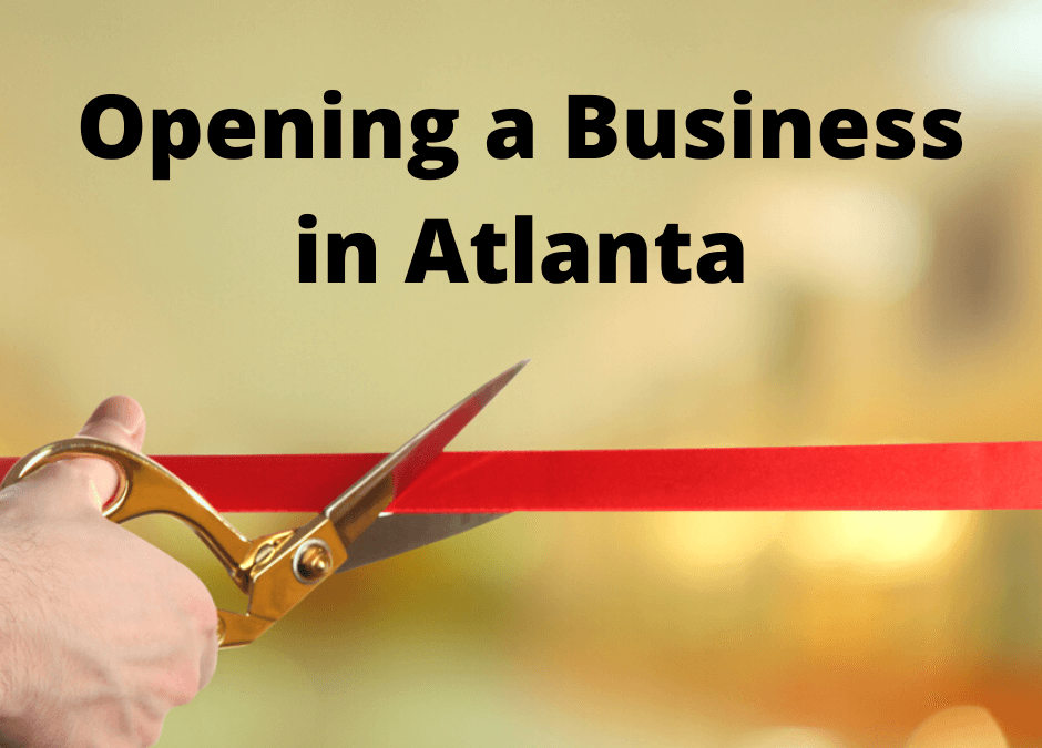 What You Need to Know Before Starting a Business in Atlanta